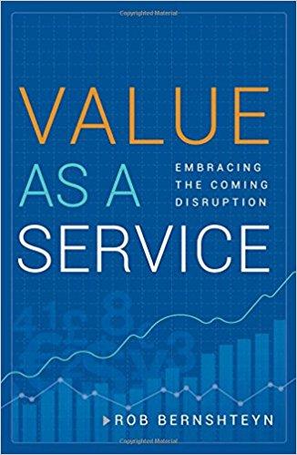Value as a Service by Rob Bernshteyn